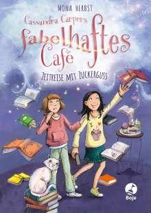 Mona Herbst: Cassandra Carpers fabelhaftes Café - Zeitreise mit Zuckerguss, Buch