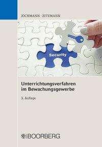 Ulrich Jochmann: Unterrichtungsverfahren im Bewachungsgewerbe, Buch