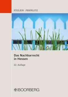 Frank Füglein: Das Nachbarrecht in Hessen, Buch