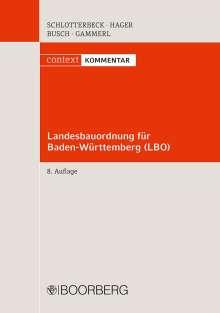 Karlheinz Schlotterbeck: Landesbauordnung für Baden-Württemberg (LBO) und LBOAVO, Buch
