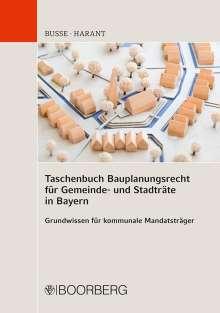 Jürgen Busse: Taschenbuch Bauplanungsrecht für Gemeinde- und Stadträte, Buch