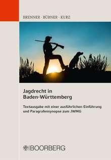 Michael Brenner: Jagdrecht in Baden-Württemberg, Buch