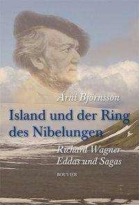 Árni Björnsson: Island und der Ring des Nibelungen, Buch