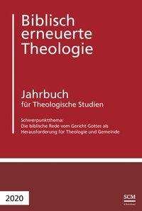 Die biblische Rede vom Gericht Gottes als Herausforderung für Theologie und Geme, Buch