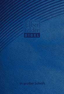 Elberfelder Bibel in großer Schrift - ital. Kunstleder blau, Buch
