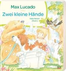Max Lucado: Zwei kleine Hände, Buch