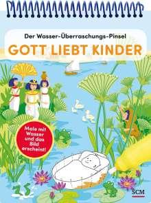 Anita Schalk: Der Wasser-Überraschungs-Pinsel - Gott liebt Kinder, Buch