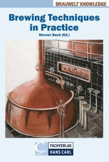 Werner Back: Brewing Techniques in Practice, Buch