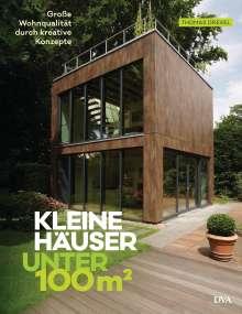 Thomas Drexel: Kleine Häuser unter 100 Quadratmeter, Buch
