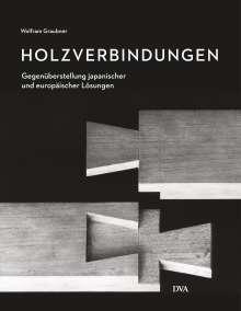 Wolfram Graubner: Holzverbindungen, Buch