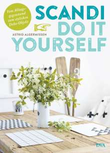 Astrid Algermissen: Scandi Do it yourself, Buch
