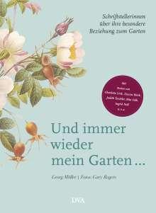 Georg Möller: Und immer wieder mein Garten..., Buch