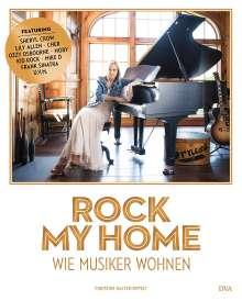 Christine Halter-Oppelt: Rock my home: Wie Musiker wohnen, Buch