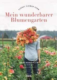 Erin Benzakein: Mein wunderbarer Blumengarten, Buch