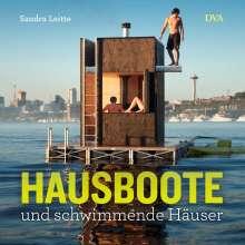 Sandra Leitte: Hausboote und schwimmende Häuser, Buch