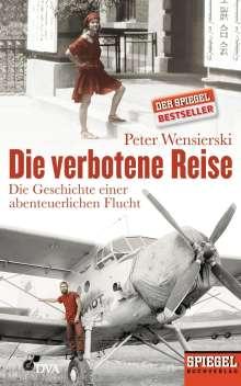 Peter Wensierski: Die verbotene Reise, Buch