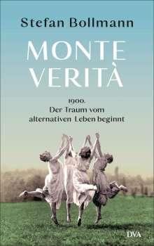 Stefan Bollmann: Monte Verità, Buch