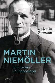 Benjamin Ziemann: Martin Niemöller. Ein Leben in Opposition, Buch
