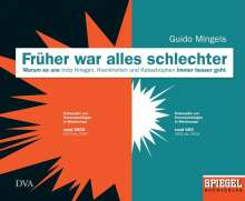 Guido Mingels: Früher war alles schlechter, Buch