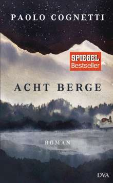 Paolo Cognetti: Acht Berge, Buch