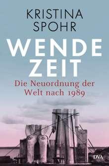 Kristina Spohr: Wendezeit, Buch