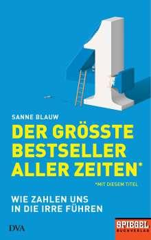 Sanne Blauw: Der größte Bestseller aller Zeiten (mit diesem Titel), Buch