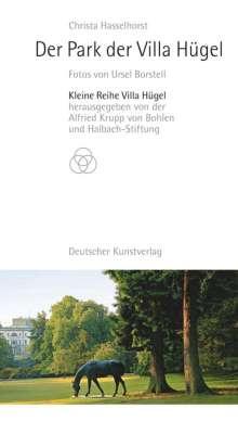 Christa Hasselhorst: Der Park der Villa Hügel, Buch