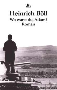 Heinrich Böll: Wo warst du, Adam?, Buch