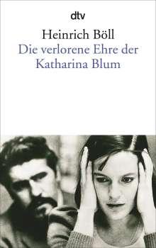 Heinrich Böll: Die verlorene Ehre der Katharina Blum oder: Wie Gewalt entstehen und wohin sie führen kann, Buch