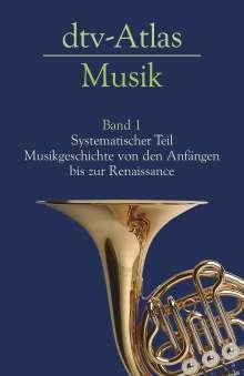 Ulrich Michels: dtv - Atlas Musik 1, Buch