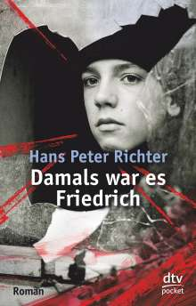 Hans Peter Richter: Damals war es Friedrich, Buch