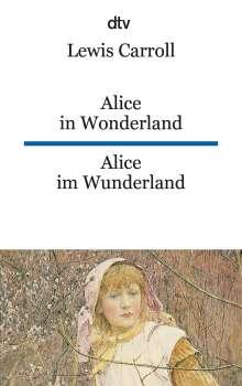 Lewis Carroll: Alice im Wunderland / Alice in Wonderland, Buch