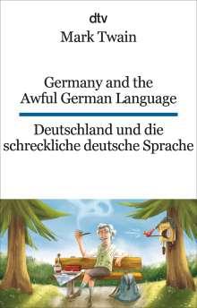 Mark Twain: Germany and the Awful German Language Deutschland und die schreckliche deutsche Sprache, Buch