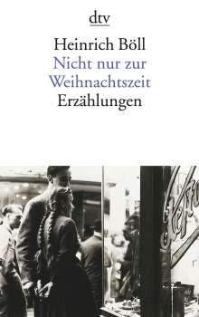 Heinrich Böll: Nicht nur zur Weihnachtszeit, Buch