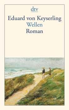 Eduard von Keyserling: Wellen, Buch