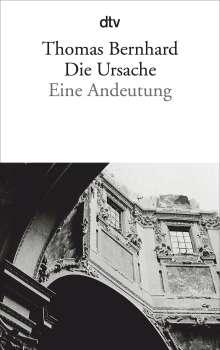 Thomas Bernhard: Die Ursache, Buch