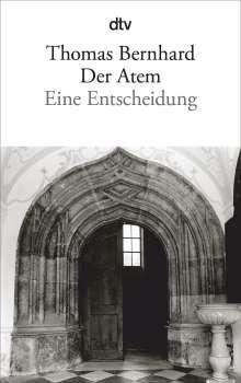 Thomas Bernhard: Der Atem, Buch