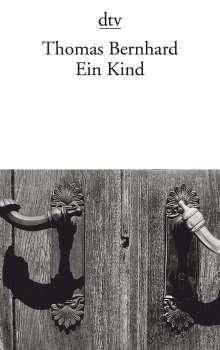 Thomas Bernhard: Ein Kind, Buch