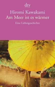 Hiromi Kawakami: Am Meer ist es wärmer, Buch