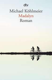 Michael Köhlmeier: Madalyn, Buch