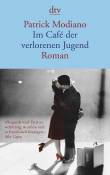 Patrick Modiano: Im Café der verlorenen Jugend, Buch