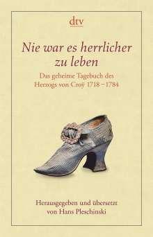 Emmanuel Herzog von Croÿ: Nie war es herrlicher zu leben, Buch