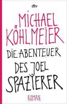 Michael Köhlmeier: Die Abenteuer des Joel Spazierer, Buch