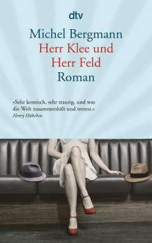 Michel Bergmann: Herr Klee und Herr Feld, Buch