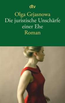 Olga Grjasnowa: Die juristische Unschärfe einer Ehe, Buch
