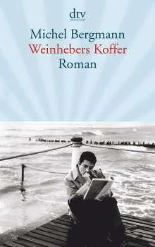 Michel Bergmann: Weinhebers Koffer, Buch