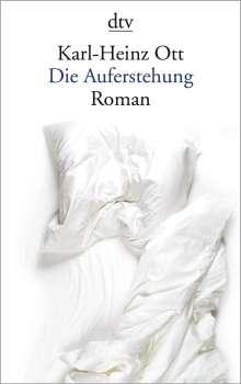 Karl-Heinz Ott: Die Auferstehung, Buch