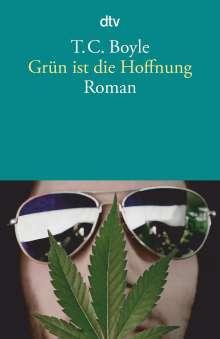 T. C. Boyle: Grün ist die Hoffnung, Buch
