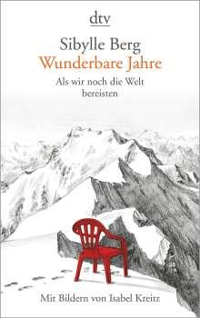 Sibylle Berg: Wunderbare Jahre, Buch