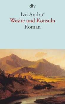 Ivo Andric: Wesire und Konsuln, Buch